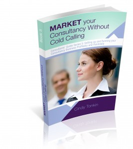 cindy tonkin market your consultancy without cold calling from consultants guide series 3d