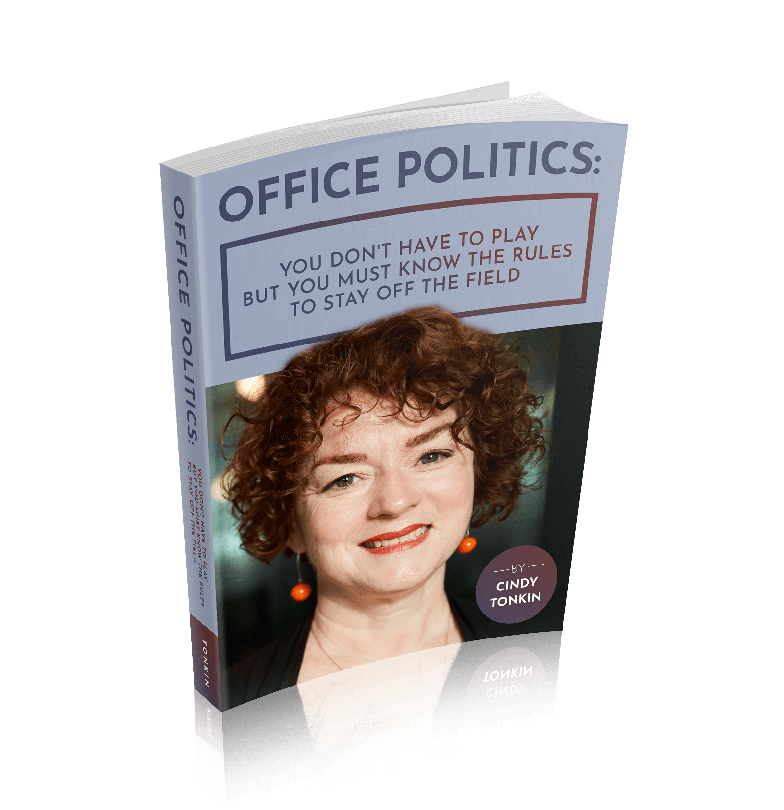Learn more political acumen: cindy tonkin Office Politics cover