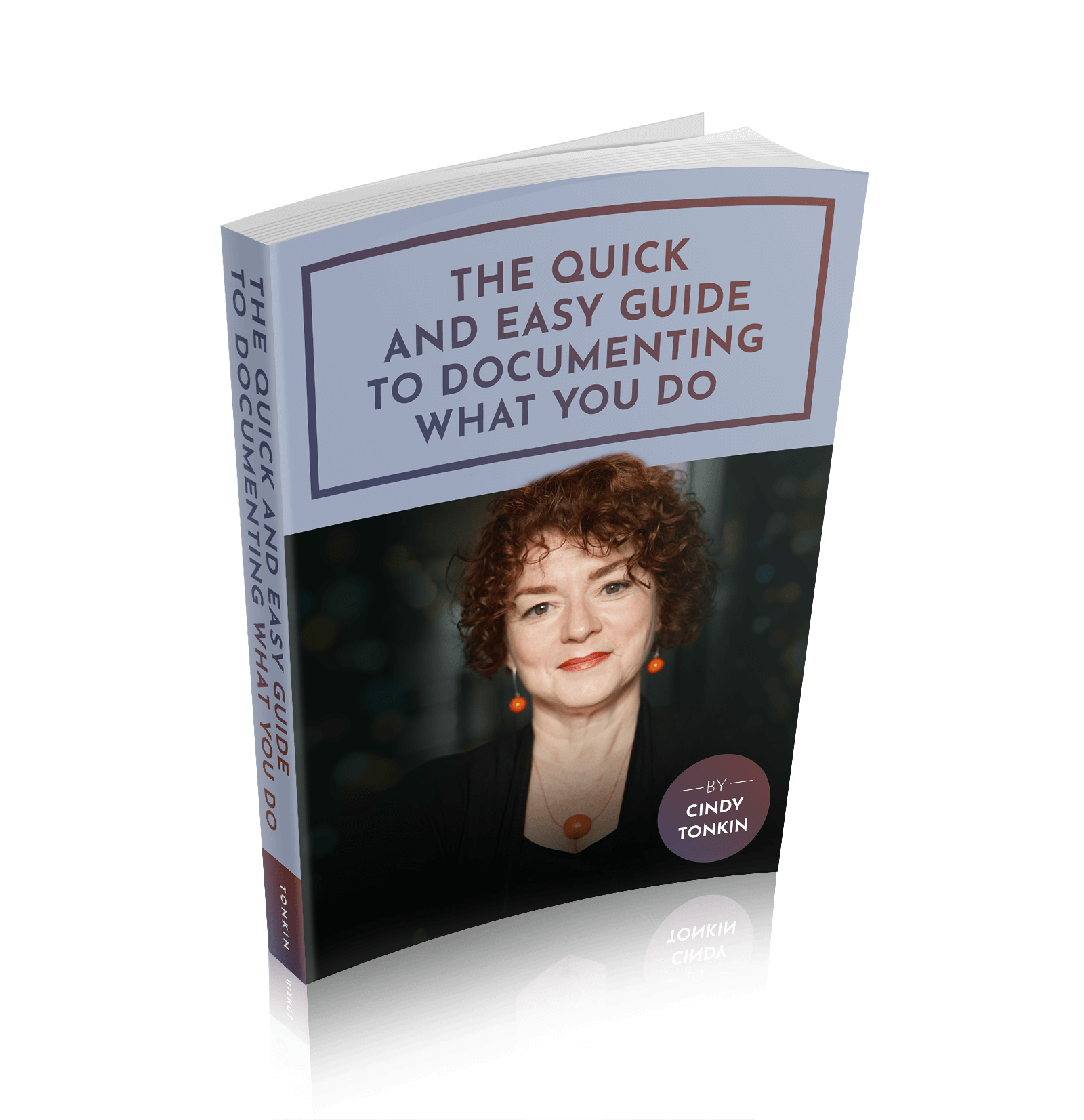 learn more political acumen: cindy tonkin the quick and easy guide to documenting what you do cover